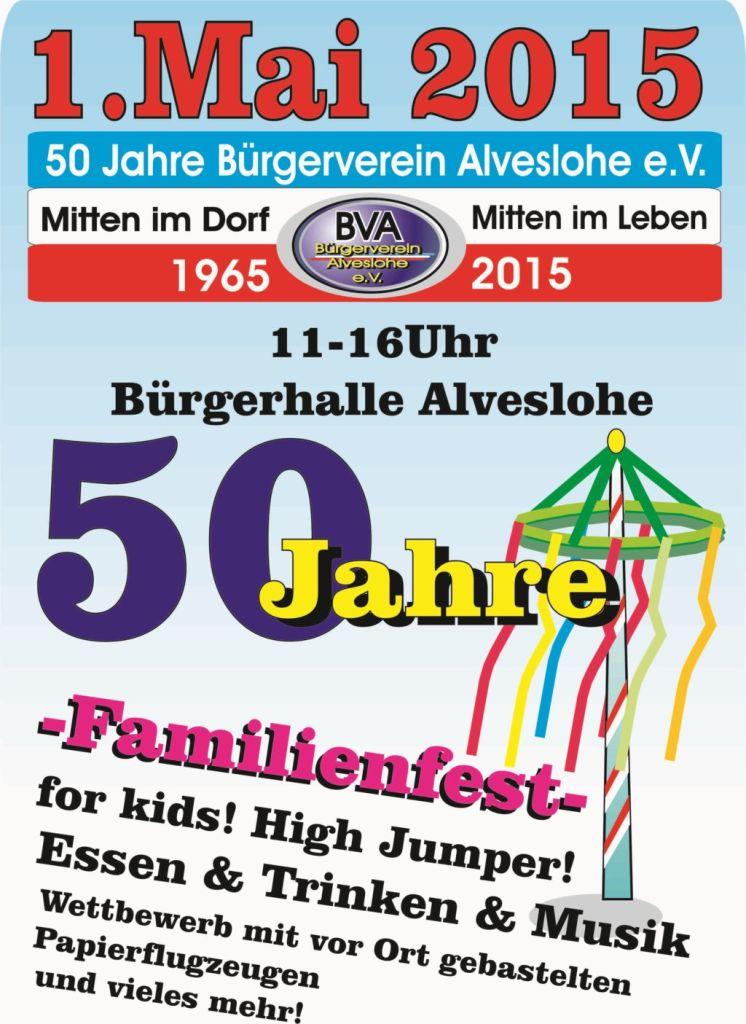 1. Mai 50 Jahre BVA Maibaumaufstellen- großes Familienfest
