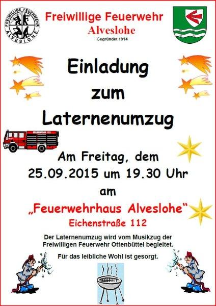 Laternenumzug der Freiwilligen Feurwehr Alveslohe am Freitag 25.09.2015 um 19.30 Uhr - Am Feuerwehrhaus Alveslohe Eichenstr. 112